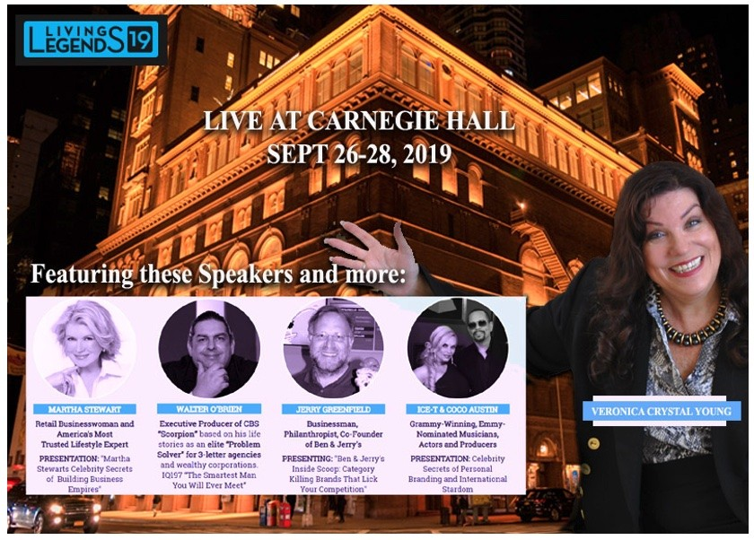 Veronica Crystal Young at Carnegie Hall: The Living Legends of Entrepreneurial Marketing with Martha Stewart, Walter O'Brien, Jerry Greenfield, and Ice-T & Coco