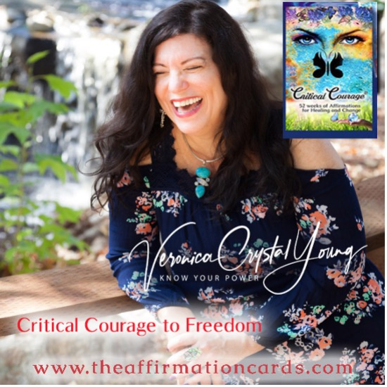 Veronica Crystal Young's Critical Courage Affirmation Cards